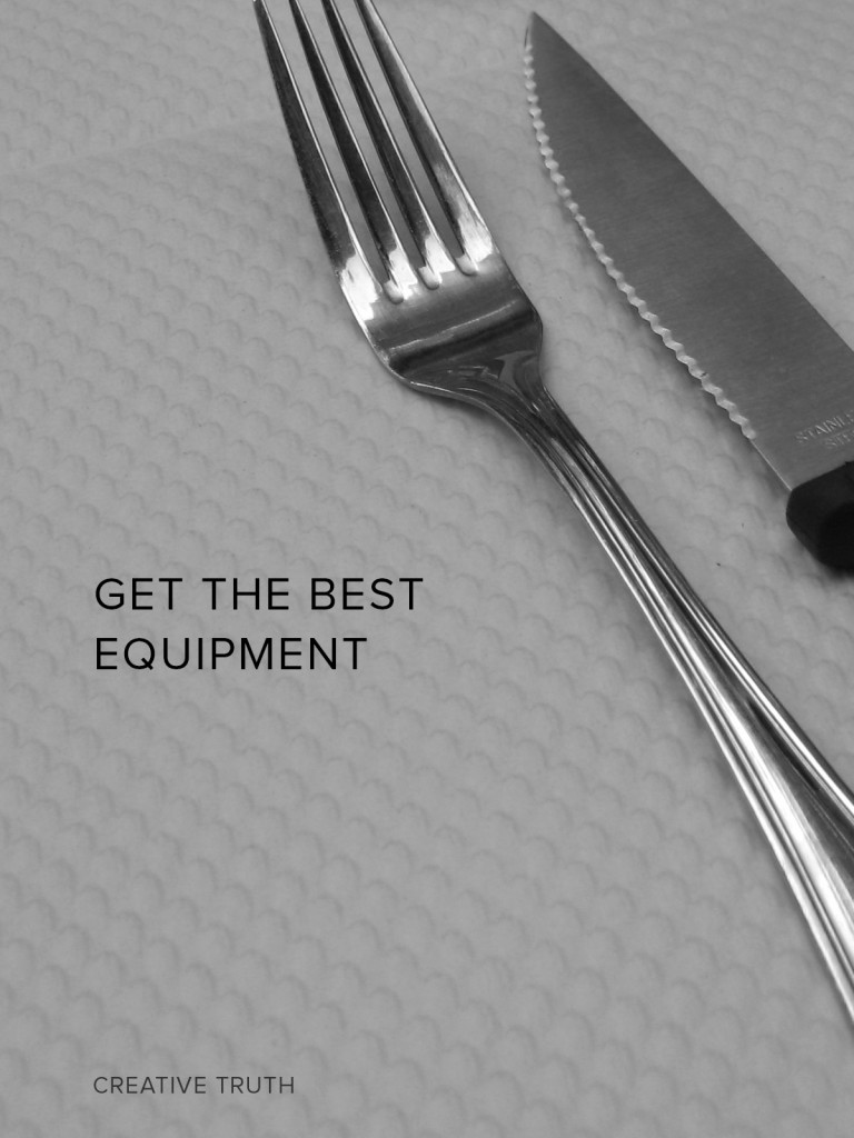 Get the best equipment
